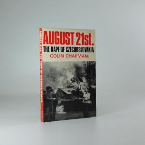 náhled knihy - August 21st., the rape of Czechoslovakia