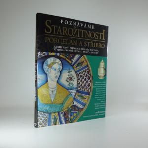 náhled knihy - Poznáváme starožitnosti : porcelán a stříbro