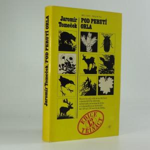 náhled knihy - Pod perutí orla : pestré záběry z Tater