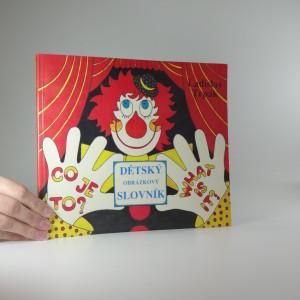 náhled knihy - Co je to? - dětský obrázkový slovník