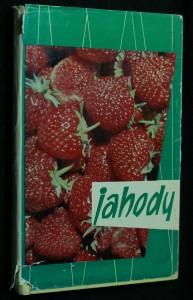 náhled knihy - Jahody, pestovanie a zužitkovanie