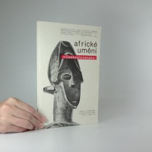 náhled knihy - Africké umění v Československu