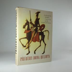 náhled knihy - Příběhy Dona Quijota (podle díla Cervantesova vypravuje Jaromír John)