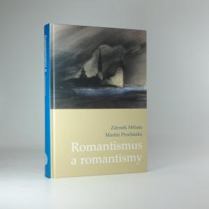 náhled knihy - Romantismus a romantismy : pojmy, proudy, kontexty