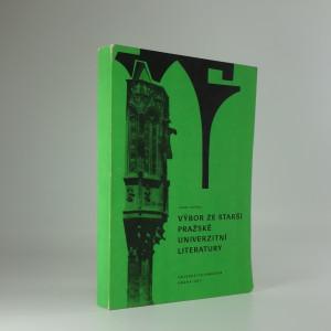 náhled knihy - Výbor ze starší pražské univerzitní literatury
