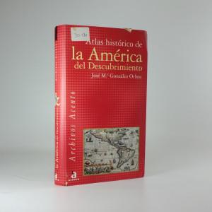 náhled knihy - Atlas histórico de la América del Descubrimiento
