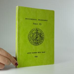náhled knihy - Documenta Pragensia. Číslo V./1.