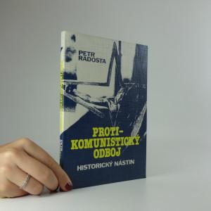 náhled knihy - Protikomunistický odboj: Historický nástin