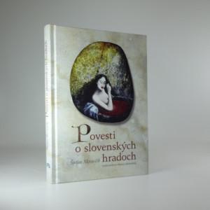 náhled knihy - Povesti o slovenských hradoch