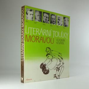 náhled knihy - Literární toulky Moravou : pro čtenáře od 12 let