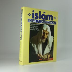 náhled knihy - Islám : ideál a skutečnost