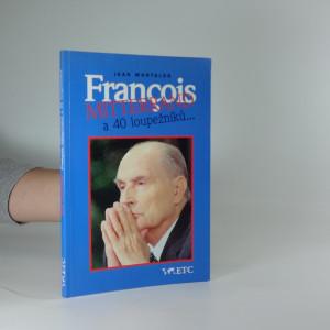 náhled knihy - François Mitterrand a 40 loupežníků