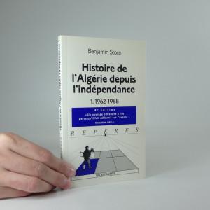 náhled knihy - Histoire de l´Algérie depuis l´indépendence - 1962-1988
