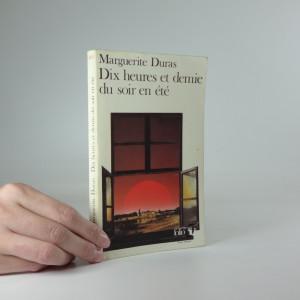 náhled knihy - Dix heures et demie du soir en été