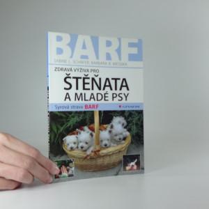 náhled knihy - Zdravá výživa pro štěňata a mladé psy : syrová strava BARF
