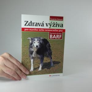náhled knihy - Zdravá výživa pro starého nebo nemocného psa : syrová strava BARF