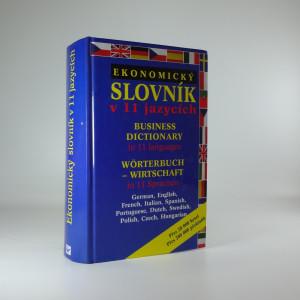 náhled knihy - Ekonomický slovník v 11 jazycích = Business dictionary in 11 languages = Wörterbuch Wirtschaft in 11 Sprachen Wörterbuch Wirtschaft in 11 Sprachen Business dictionary in 11 languages