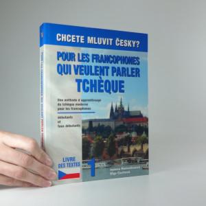 náhled knihy - Pour les francophones qui veulent parler tchèque - livre des textes 1 - une méthode d'apprentissage du tchèque moderne pour les francophones débutants et faux débutants