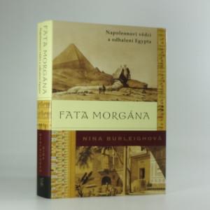 náhled knihy - Fata morgána : Napoleonovi vědci a odhalení Egypta