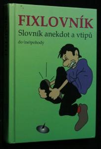 náhled knihy - Fixlovník : slovník anekdot a vtipů
