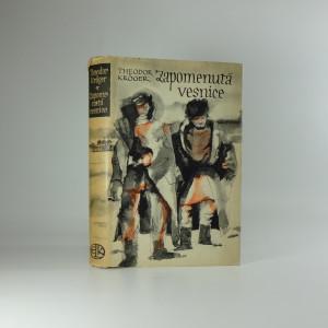 náhled knihy - Zapomenutá vesnice : čtyři léta Sibiře : román o přátelství mužů