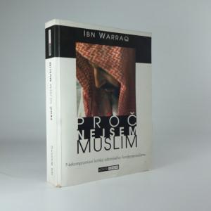 náhled knihy - Proč nejsem muslim : [nekompromisní kritika islámského fundamentalismu]