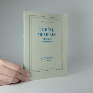 náhled knihy - Le reve Mexicain