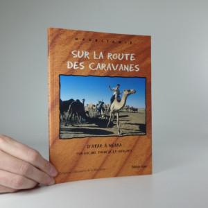 náhled knihy - Sur la route de caravanes