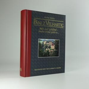 náhled knihy - Páni z Velhartic : měli duši zvláštní - trochu drsná zdála se...