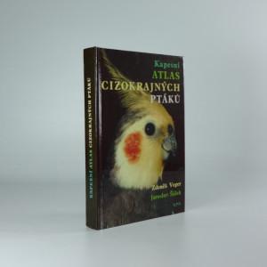 náhled knihy - Kapesní atlas cizokrajných ptáků : pomocná kniha pro biologické zájmové kroužky na školách, v domech dětí a mládeže