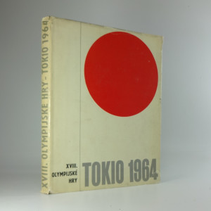 náhled knihy - Tokio 1964 : XVIII. olympijské hry