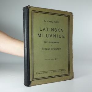 náhled knihy - Latinská mluvnice pro školy střední : pro gymnasia a reálná gymnasia
