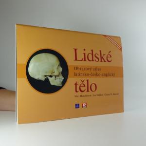náhled knihy - Lidské tělo : obrazový atlas latinsko-česko-anglický