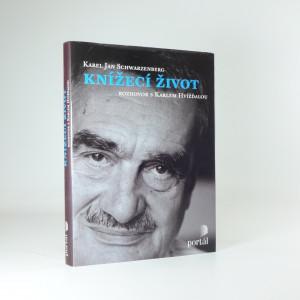 náhled knihy - Knížecí život - rozhovor s Karlem Hvížďalou