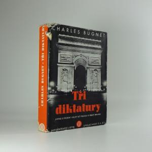 náhled knihy - Tři diktatury - zápas o řízení války ve Francii 1914-1918