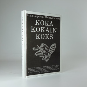 náhled knihy - Koka, kokain, koks