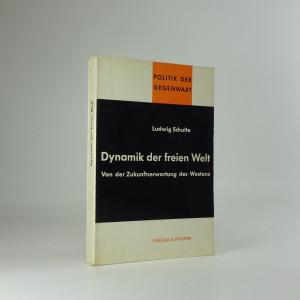 náhled knihy - Dynamik der freien Welt : Von der Zukunftserwantung des Westens