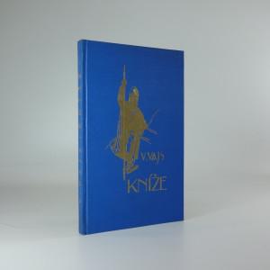 náhled knihy - Kníže - dramatické zobrazení doby sv. Václava