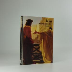 náhled knihy - Ježíš nečekaný Bůh