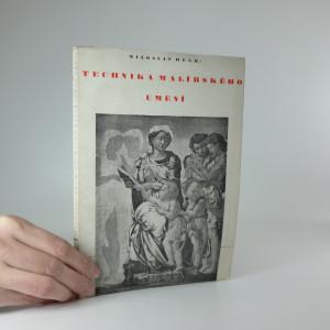 náhled knihy - Technika malířského umění - poznámky o materiálu a technice malby pastelem, akvarelem, gouachí, temperou, olejem a nástěnné