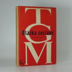 náhled knihy - Otázka sociální - základy marxismu filosofické a sociologické, svazek druhý