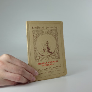 náhled knihy - Zmizelá Praha II. - Podskalí (Umělecké památky 12)
