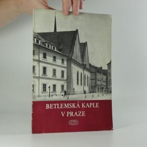náhled knihy - Betlémská kaple v Praze