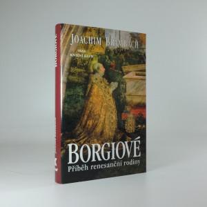 náhled knihy - Borgiové - příběh renesanční rodiny