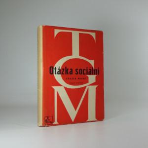 náhled knihy - Otázka sociální - svazek první, základy marxismu filosofické a sociologické