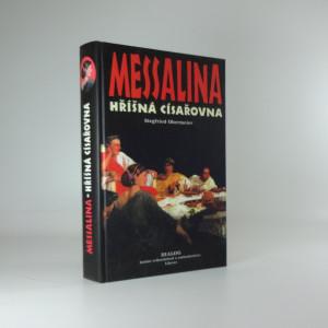 náhled knihy - Messalina - hříšná císařovna