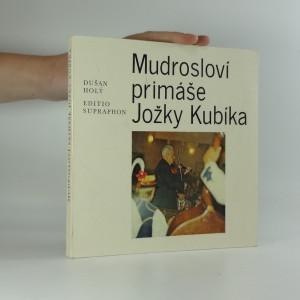 náhled knihy - Mudrosloví primáše Jožky Kubíka