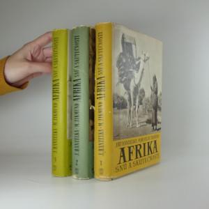 náhled knihy - Afrika snů a skutečnosti 1-3 (3 svazky)