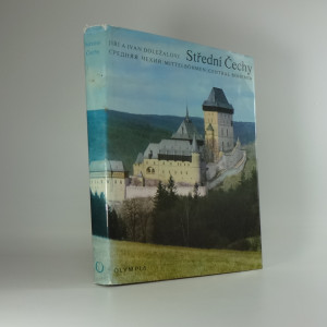 náhled knihy - Střední Čechy = Srednaja Čechija = Mittelböhmen = Central Bohemia : [Fot. publikace]