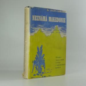 náhled knihy - Neznámá Makedonie : příroda, lovy a studie zoologa v makedonských horách